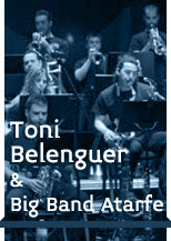 Toni Belenguer & Big Band Atarfe